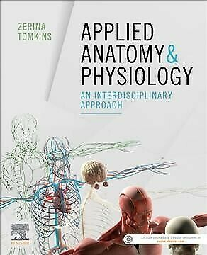 Applied Anatomy & Physiology : An Interdisciplinary Approach, Hardcover by To...