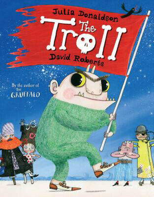 Julia Donaldson Story Book: THE TROLL - Paperback - NEW
