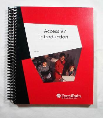 EXECUTRAIN Microsoft Access 97 Tutorial Suite Books - lot of 3 +1