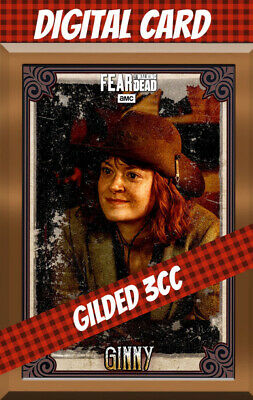 Topps Card Trader Twd Fear The Walking Dead Ginny 3 Cc Gilded Vintage Bronze
