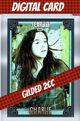 Topps Card Trader Twd Fear The Walking Dead Charlie 2 Cc Gilded Vintage Silver
