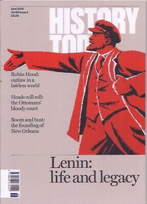 history today-JUNE 2018-LENIN:LIFE AND LEGACY.