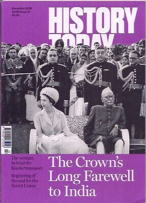 history today-DEC 2018-THE CROWN'S LONG FAREWELL TO INDIA.