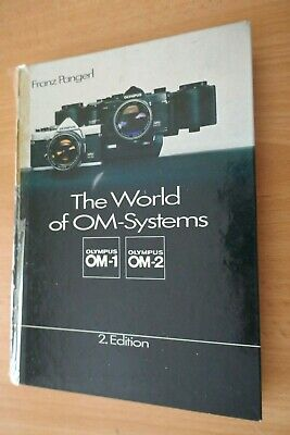 THE WORLD OF OLYMPUS OM SYSTEM BOOK by Fraz Pangerl