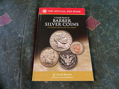 A Guide Book of Barber Silver Coins, 1st Edition - K1194