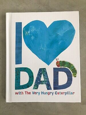 "Fathers Day Baby Gift Book "" I Love Dad"" Hungry Caterpillar Eric Carle"