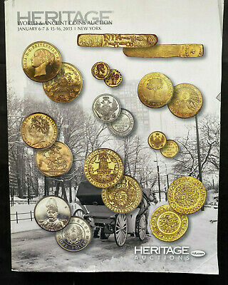 World & Ancient Coins (Puerto Rico) Auction Catalogue Heritage 2013, 610gs