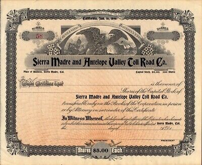 SIERRA MADRE & ANTELOPE VALLEY TOLL ROAD CO    1896 stock certificate