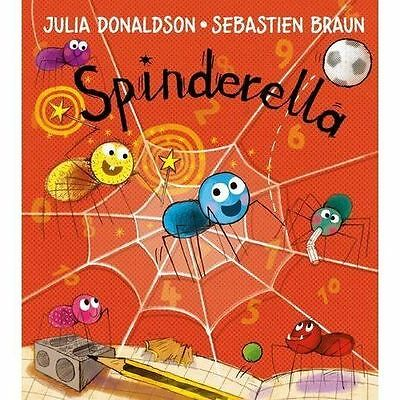 Julia Donaldson Story Book: SPINDERELLA - Paperback - NEW