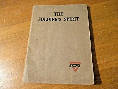 "1917 ""THE SOLDIER""S SPIRIT"" YMCA by George Stewart, Jr. BOOKLET"