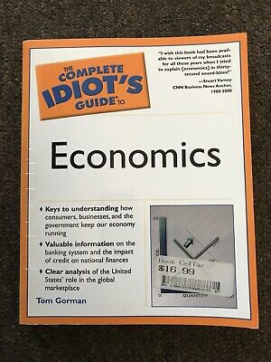 The Complete Idiots Guide to Economics Very Good