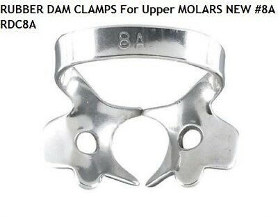 DENTAL RUBBER DAM CLAMPS For Upper MOLARS NEW #8A RDC A8 CLEANING DRYING CHECKIN
