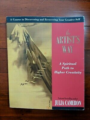 The Artists Way A Spiritual Path to Higher Creativity by Julia Cameron PB 1992