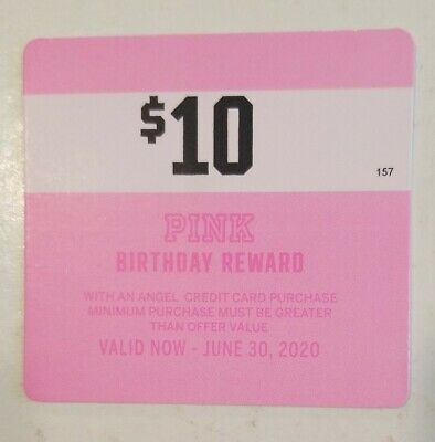 Victoria Secret birthday reward (10×$10)  Exp 6/30. Can use online or in stores.