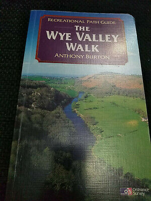 The Wye Valley Walk Recreational Path Guide by Anthony Burton