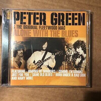 Peter Green Fleetwood Mac Alone With The Blues 16 track cd