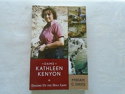Digging Up the Holy Land.  Dame Kathleen Kenyon.  Published 2008.  Signed copy
