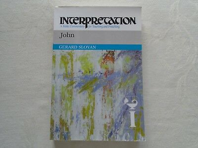 Interpretation- A Bible Commentary for Teaching & Preaching. John. Gerard Sloyan