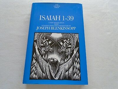 Isaiah 1-39.  Joseph Blenkinsopp.  Published 2000.