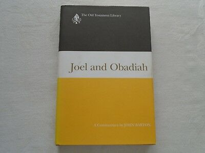 Joel and Obadiah.  A Commentary by John Barton.  Published 2001