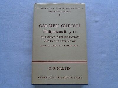 Carmen Christi Philippians ii. 5-11.  R.P. Martin.  Published 1967.