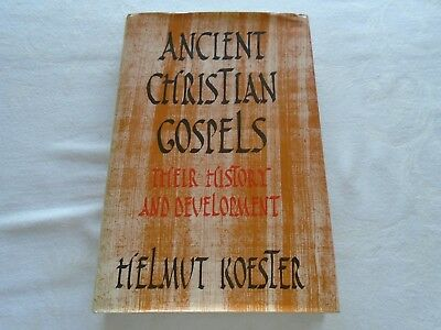 Ancient Christian Gospels - Their History and Development. Helmut Koester. 1990