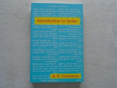 Introduction to Syriac.  Wheeler M. Thackston.  Published 1999