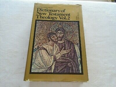 Dictionary of New Testament Theology Vol. 2. Published in 1971