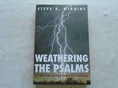 Weathering the Psalms - Steve A. Wiggins.  2014