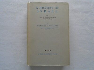 A History of Israel. Volume I. Theodore H. Robinson.  Published 1957