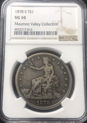 1878 S Trade Dollar T$1 Ngc Vg10 From Maumee Valley Collection