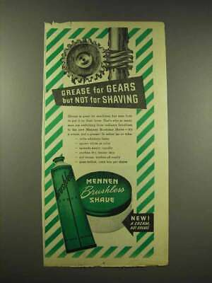 1944 Mennen Brushless Shave Cream Ad - Grease for Gears