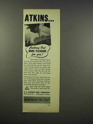 1946 Atkins Band Saw Silver Seel Blade Ad - Cutting Out