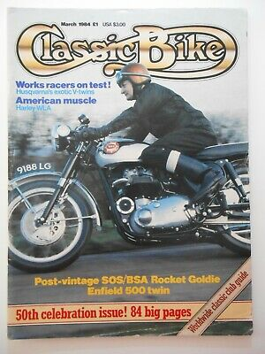 Vintage March 1984 CLASSIC BIKE Magazine Barry Wilson Rocket Goldie Motorcycle