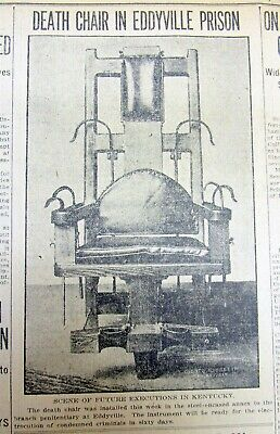 1911 Louisville newspaper w 1st photo of THE KENTUCKY ELECTRIC CHAIR Executions