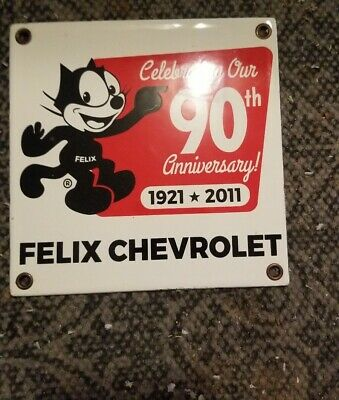 Felix Chevrolet 90th Anniversay Porcelain Sign 6 Inch rare