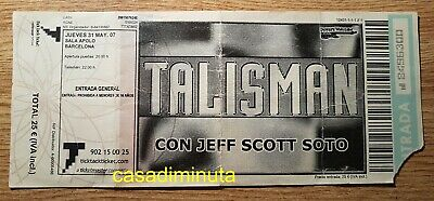 TALISMAN CON JEFF SCOTT SOTO 2007 ticket entrada concierto Barcelona