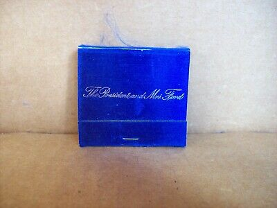 The President Gerald Ford and Mrs Ford Matchbook