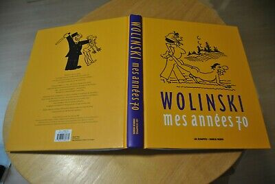 WOLINSKI : mes années 70 TBE 232 pages