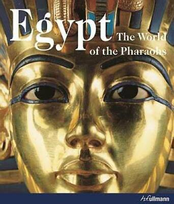 Egypt: The World of the Pharaohs - Hardcover By Regine Schulz - ACCEPTABLE