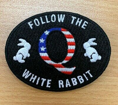 Q Anon iron on embroidered patch FOLLOW THE WHITE RABBIT Qanon WWG1WGA trump