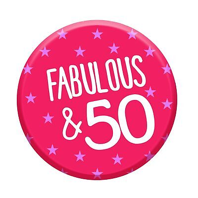 Fabulous 50 Today 50th Birthday Badge 76mm Pin Button Funny Novelty Gift Idea...