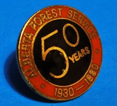 Alberta Forest Service - Canada - 50 Years Anniversary - Vintage 1980 Lapel Pin