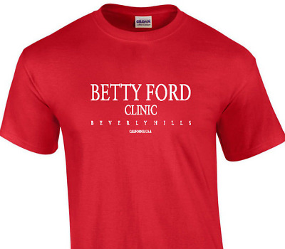 rehab drugs alcohol cocaine Betty Ford Clinic Beverly Hills Funny Mens T Shirt