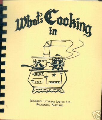 BALTIMORE MD 1977 VINTAGE COOK BOOK *WHAT'S COOKING IN JERUSALEM LUTHERAN CHURCH
