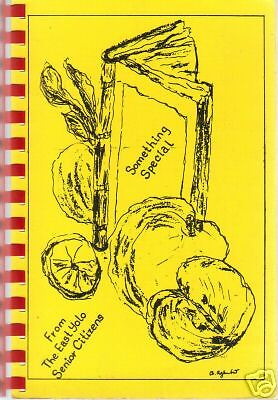 *BRODERICK CA 1971 *SOMETHING SPECIAL *CALIFORNIA COOK BOOK *EAST YOLO SENIORS