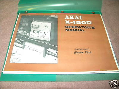 AKAI X-150D STEREO TAPE DECK OWNERS MANUAL  23 PAGES