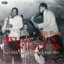 Yet More MELLOW CATS 'N' KITTENS - 24 Tracks