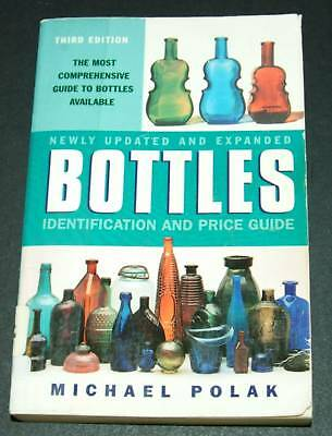 Bottles Identification and Price Guide by Michael Po...