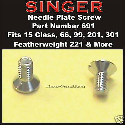 SINGER Needle Plate Screw 691  Featherweight 221,  222,  301